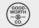 GOOD WORTH & CO