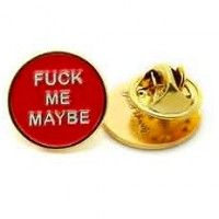 FUCK ME PIN 【 GOODWORTH 】